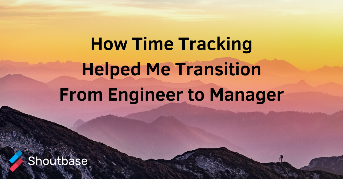 Where Did My Time Go? On the Journey from Engineer to Manager